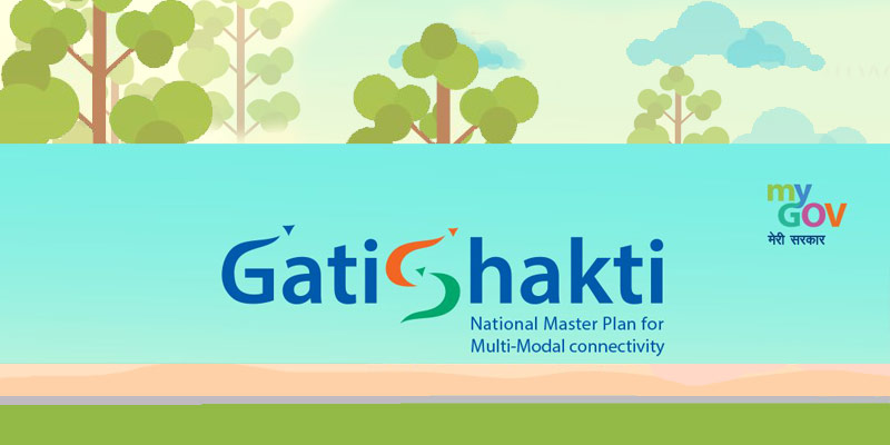 What are the aims of Gati Shakti plan?
